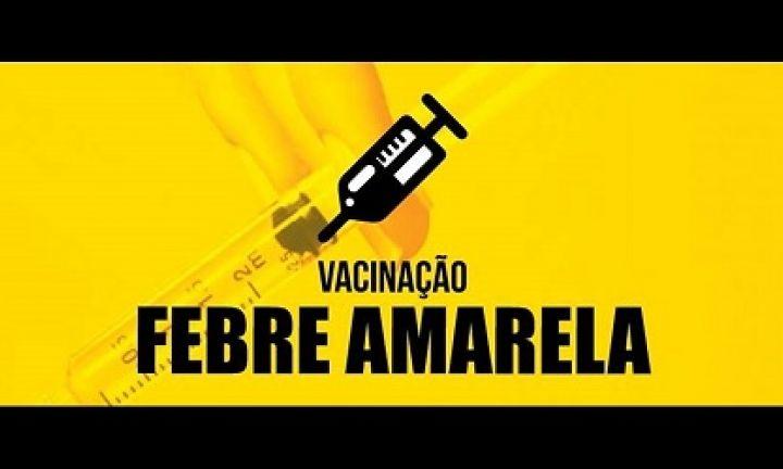 Vacinação contra a Febre Amarela vai até 12 de julho