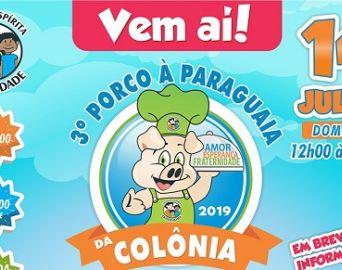 Colônia Fraternidade define data do 3º Porco à Paraguaia