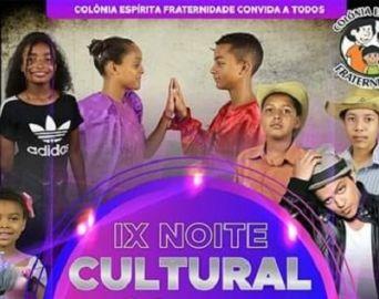 Colônia Fraternidade promove 9ª Noite Cultural