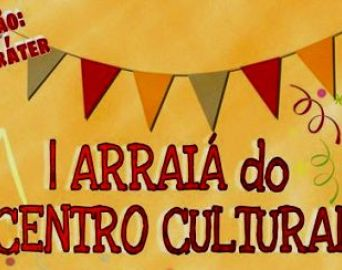 Cultura organiza I Arraiá do Centro Cultural Esther Pires Novaes