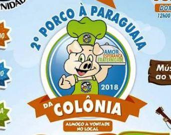 Vem aí o 2º Porco à Paraguaia da Colônia Fraternidade