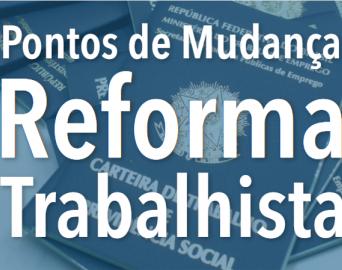 Tire suas dúvidas sobre a reforma trabalhista que entra em vigor neste sábado