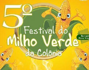 Vem aí o 5º Festival do Milho Verde da Colônia Fraternidade